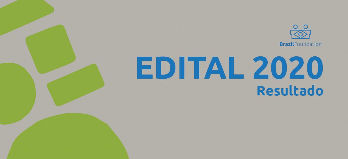 Edital 2020 BrazilFoundation
